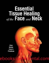 Essential Tissue Healing of the Face and Neck (pdf)