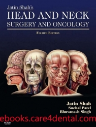 Jatin Shah's Head and Neck Surgery and Oncology, 4th Edition (pdf)