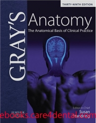 Gray's Anatomy: The Anatomical Basis of Clinical Practice, 39e (.chm)