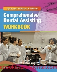Lippincott Williams & Wilkins' Comprehensive Dental Assisting Workbook (pdf)
