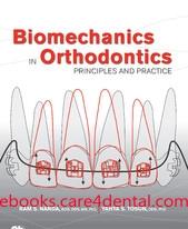 Biomechanics in Orthodontics: Principles and Practice (pdf)