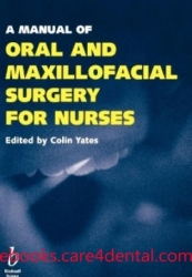 A Manual of Oral and Maxillofacial Surgery for Nurses (pdf)