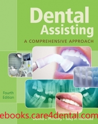 Dental Assisting: A Comprehensive Approach, 4th Edition (pdf)