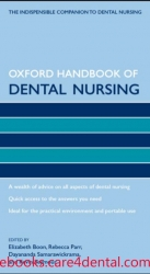 Oxford Handbook of Dental Nursing (Oxford Handbooks in Nursing) (pdf)