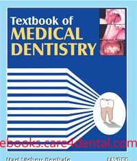 Textbook of Medical Dentistry: For Dental–Medical Students and Practitioners (pdf)