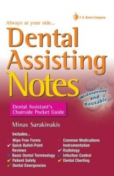 Dental Assisting Notes: Dental Assistant's Chairside Pocket Guide (pdf)